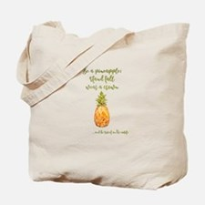Cool Quote pineapple Tote Bag