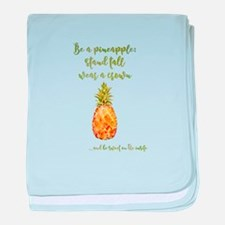 Be a pineapple - watercolor artwork baby blanket
