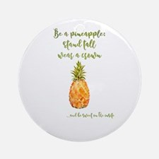 Be a pineapple - watercolor artwork Round Ornament