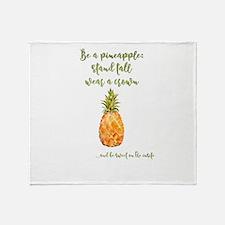 Be a pineapple - watercolor artwork Throw Blanket