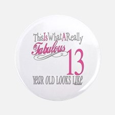 """13th Birthday Gifts 3.5"""" Button"""