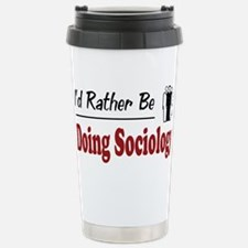 Unique Sociology humor Travel Mug
