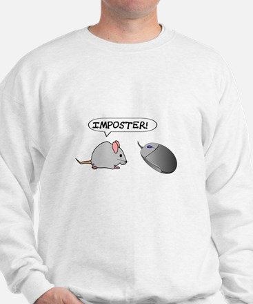 """MOUSE TO COMPUTER MOUSE: """"IMPOSTER"""" Sweatshirt"""