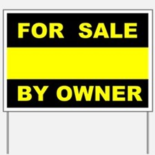 SALE BY OWNER Yard Sign