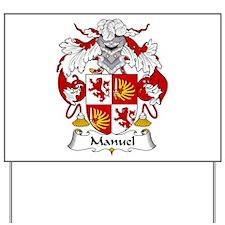 Manuel Yard Sign
