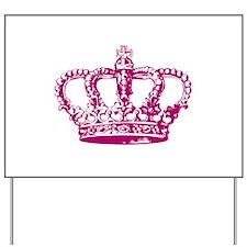Pink Crown Yard Sign