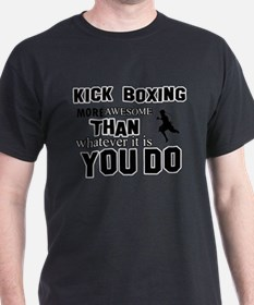 Kickboxing More Awesome Designs T-Shirt