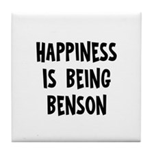 Happiness is being Benson   Tile Coaster