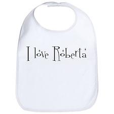 I love Roberta Bib