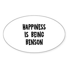 Happiness is being Benson Oval Decal