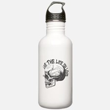 LIVE THE LIFE YOU LOVE- Skull! Water Bottle