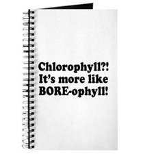 Chlorophyll? More like Bore-ophyll Journal