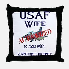 USAF Wife Authorized Throw Pillow