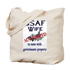 USAF Wife Authorized Tote Bag