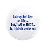 I AM an Idiot 3.5