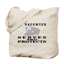 Serves & Protects Hat - Daughter Tote Bag
