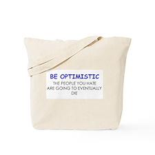 Be Optimistic Tote Bag