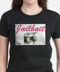JAILBAIT! T-Shirt