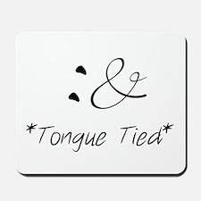 Tongue Tied Emoticon Mousepad