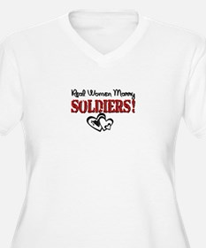 Real Women Marry Soldiers T-Shirt