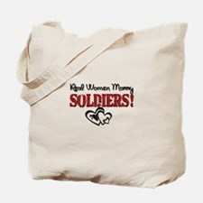 Real Women Marry Soldiers Tote Bag