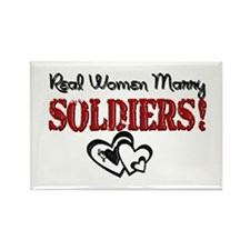 Real Women Marry Soldiers Rectangle Magnet