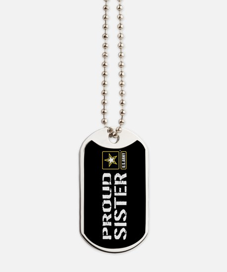U.S. Army: Proud Sister (Black) Dog Tags