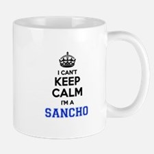 I can't keep calm Im SANCHO Mugs