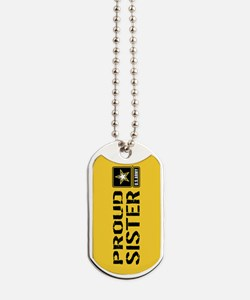 U.S. Army: Proud Sister (Gold) Dog Tags