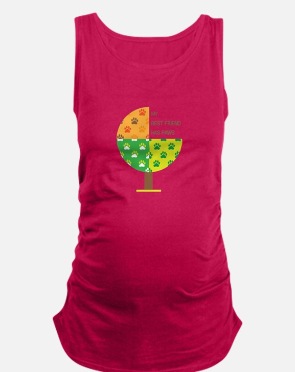 my best friend has paws Maternity Tank Top
