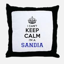I can't keep calm Im SANDIA Throw Pillow