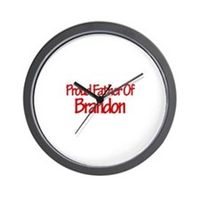 Proud Father of Brandon Wall Clock