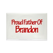 Proud Father of Brandon Rectangle Magnet