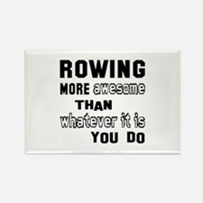 Rowing more awesome than whatever Rectangle Magnet