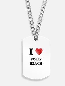 I love Folly Beach South Carolina Dog Tags