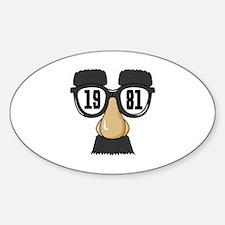 Born in 1981 Sticker (Oval)