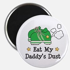 """Eat My Daddy's Dust Marathon 2.25"""" Magnet (10 pack"""