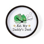 Eat My Daddy's Dust Marathon Wall Clock