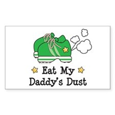 Eat My Daddy's Dust Marathon Rectangle Decal