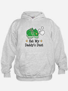 Eat My Daddy's Dust Marathon Hoodie