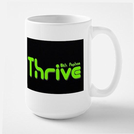 Thrive with Popham Mugs