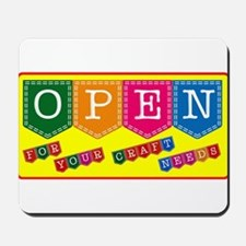 Craft Shop Open Sign Mousepad