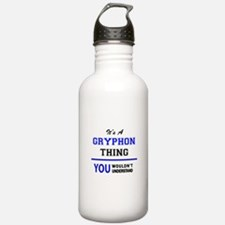 It's a GRYPHON thing, Water Bottle