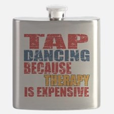 Tap dancing Because Therapy Is Expensive Flask