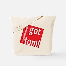 Got Tom! Tote Bag
