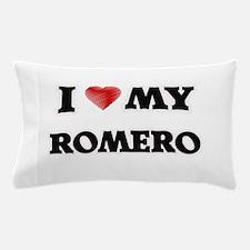 I love my Romero Pillow Case