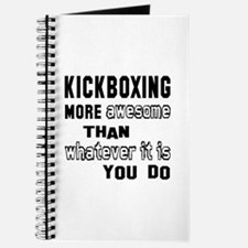 Kick Boxing more awesome than whatever it Journal