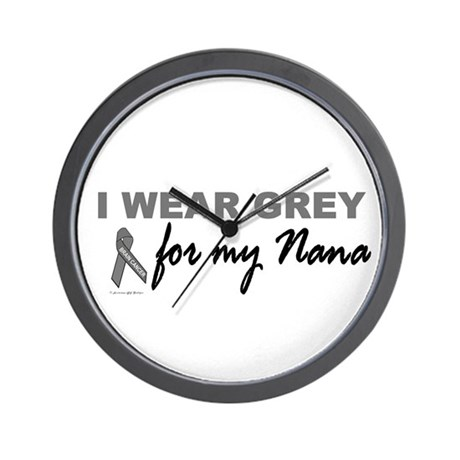I Wear Grey For My Nana 2 (BC) Wall Clock