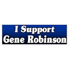 Support Gene Robinson Bumper Bumper Sticker