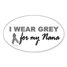 I Wear Grey For My Nana 2 (BC) Oval Decal